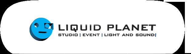 Liquid Planet Studio Event Light and Sound
